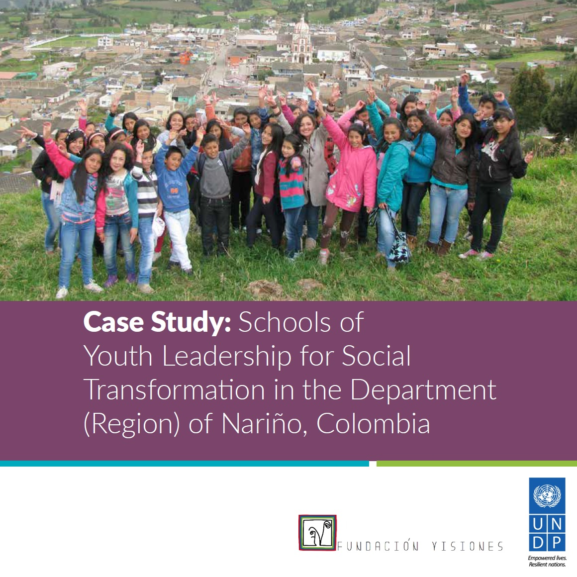 Case Study - Schools of Youth Leadership (Nariño, Colombia)